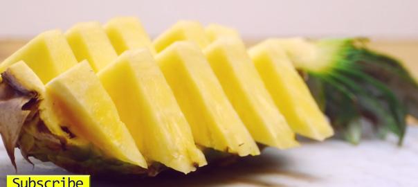 いちいちオシャレ!パイナップルを簡単で美味しそうに切る方法