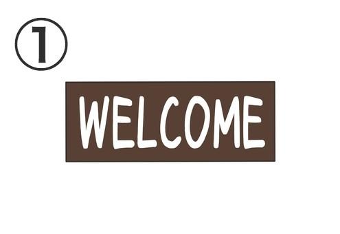 茶色の長方形に、白字で手書きのWelcome