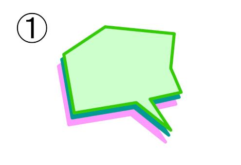緑フチの薄緑、青、ピンクの、角張った吹き出し